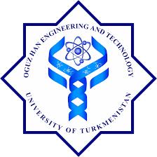 Oguz Han Engineering and Technology University of Turkmenistan